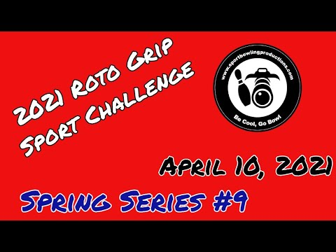 Roto Grip Sport Challenge Bowling April 10, 2021, Live from