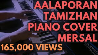Aalaporan Tamizhan Piano Cover - Mersal