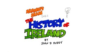 Irish History in 6 Minutes - Manny Man Does The History of Ireland