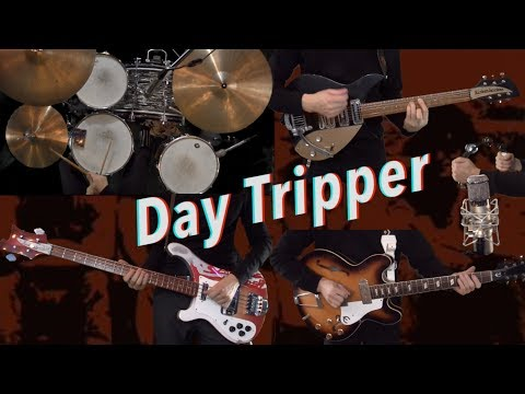 Day Tripper - Instrumental Cover - Guitars, Bass, Drums, and Tambourine