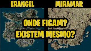 ONDE FICAM ERANGEL & MIRAMAR?? EXISTEM REALMENTE?? 🤔😱