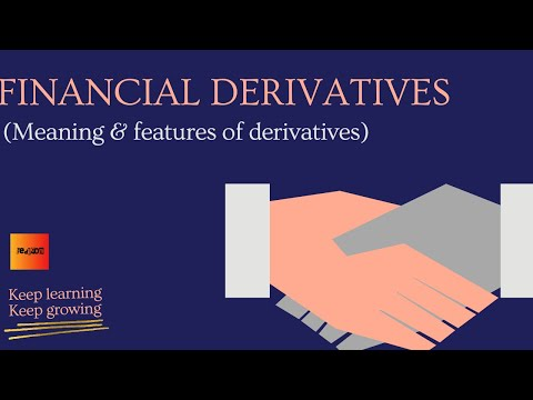 FINANCIAL DERIVATIVES - Meaning & features | Eeducom