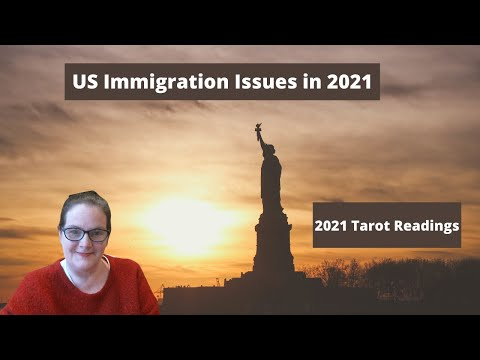 US Immigration Issues in 2021