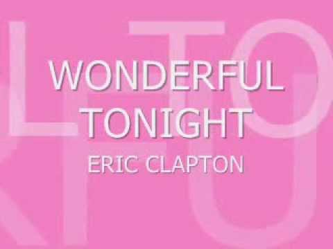 Eric Clapton Wonderful Tonight Lyrics