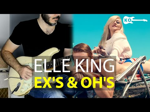 Elle King - Ex's & Oh's - Electric Guitar Cover by Kfir Ochaion