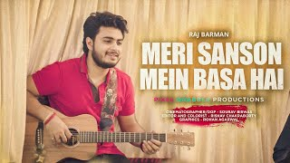 Meri Saason Mein Basa Hain Unplugged Cover Raj Barman Mp3 Song Download