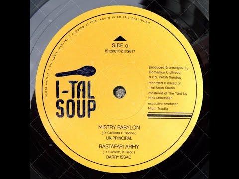 "UK PRINCIPAL ""Mistry Babylon"" + DUB VERSION  I-tal SOUP Records"