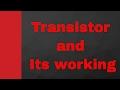 Transistor Characteristics (Transistor as Switch, Transistor as an Amplifier and transistor biasing)