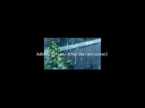 Adhitia Sofyan - After The Rain (cover)