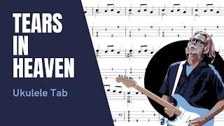 Eric Clapton - Tears In Heaven [Ukulele Tutorial] (Tablature)