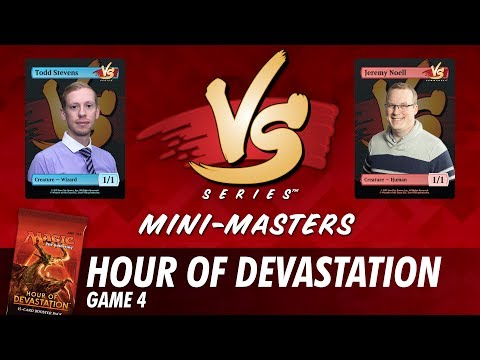Mini-Masters: Hour of Devastation with Todd Stevens and Jeremy Noell - Game 4
