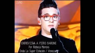 Entrevista a Piero Barone - Il Volo / Onda La Superestación Feb.13, 2013