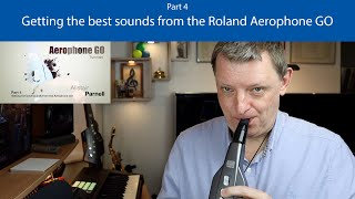 Getting the best soขnds from the Roland Aerophone GO