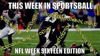 This Week in Sportsball: NFL Week Sixteen Edition