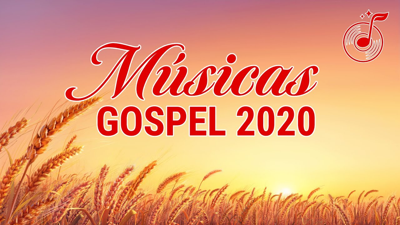 Hinos de louvor 2020 - As Músicas Gospel - Hinos Gospel 2020