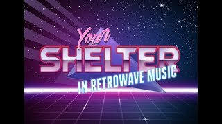 † Shelter 27 †  Post Nuclear RetroWave Radio Station!