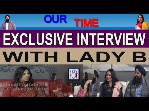 Our Time | Lady B | Channel Punjabi