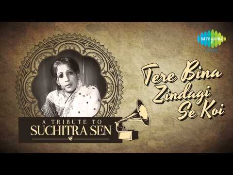 Tere Bina Zindagi Se - A Tribute To Suchitra Sen