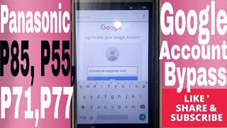 How to FRP Bypass Panasonic  P85, P55, P71,P77 Gmail FRP Unlock & Hard Reset