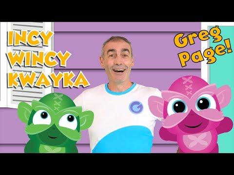 Greg Page - Incy Wincy Kwayka  - Playtime Kids songs