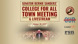 Bernie Sanders College for All Town Hall Live Stream - October 10th, 2017