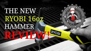 The New Ryobi 16oz All Purpose  Hammer REVIEW! RH16FSS #ryobi #hammer #handtools