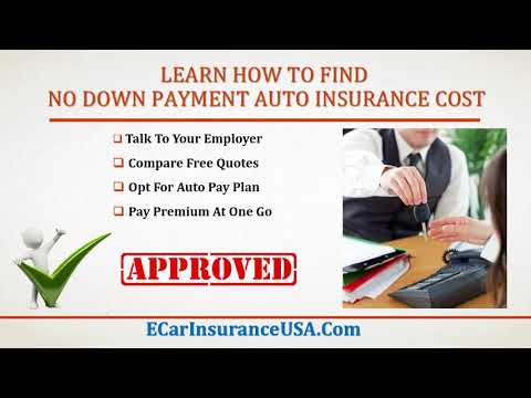 Get Car Insurance with No Down Payment