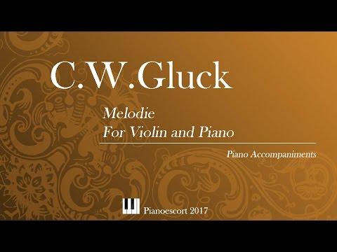 C.W.Gluck - Melodie - violin and Piano - Piano accompaniment