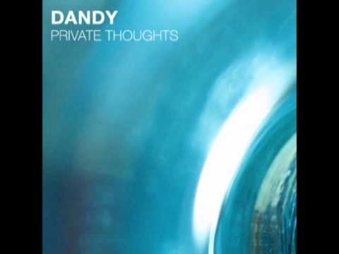 Dandy - Private thoughTS Vol.01