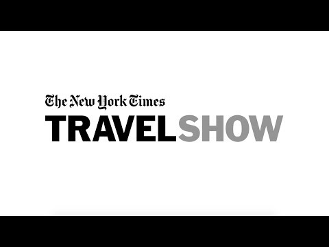 New York Times Travel Show 2020 The New York Times Travel Show