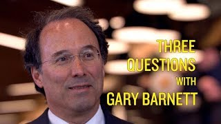 Three Questions with Gary Barnett