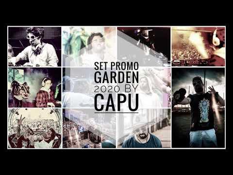 Set Garden Music Festival 2020 by Capu / DJ SET Bass House Music
