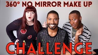 360 NO MIRROR MAKEUP CHALLENGE