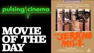 Pulsing Cinema Movie of the Day - The Jericho Mile