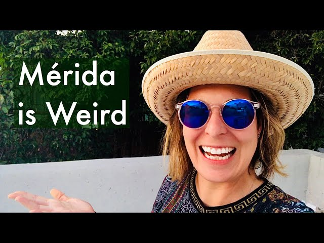 Mérida is Weird - I like Weird (A complete guide for Travellers)