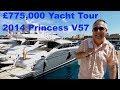 £775,000 Yacht Tour : 2014 Princess V57