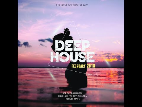 Deep House LifeStyle Feb  2018   By Edullimape