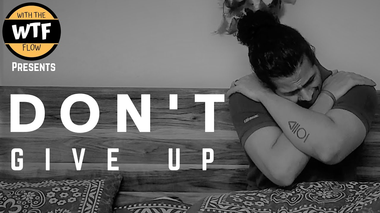 Don't Give Up   Short Film   Depression Awareness   Mental Health  With The Flow (WTF) Productions  