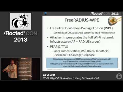 Raúl Siles - Wi-Fi: Why iOS (Android and others) Fail inexplicably? [Rooted CON 2013]