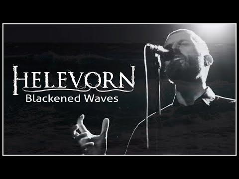 HELEVORN - Blackened Waves (Official Video)