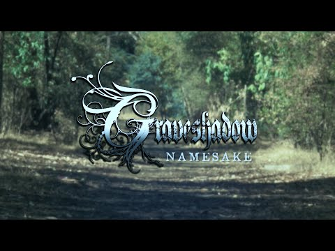Graveshadow - Namesake (Official Music Video)