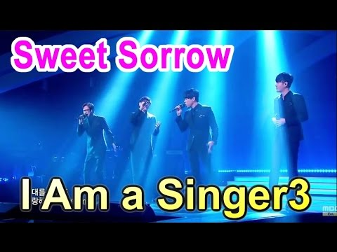 [I Am a Singer 나는 가수다3] - Sweet Sorrow - My Destiny, 스윗소로우 - My Destiny 20150327