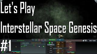 Interstellar Space Genesis - Everything Old is New Again - Let's Play 1/7