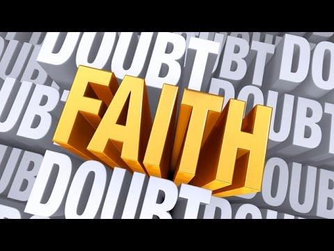 Doubt Pushers or Faith Forecasters