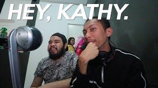 HEY, KATHY.