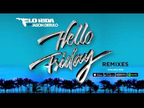 Flo Rida - Hello Friday [Khrebto Remix]