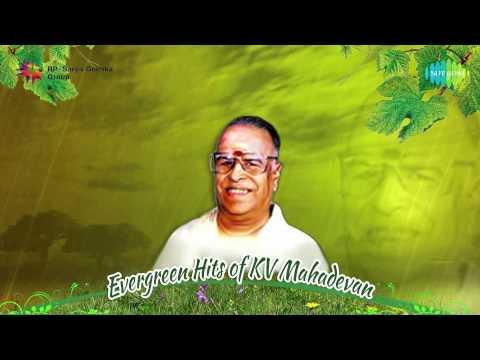 Evergreen Hits of KV Mahadevan | Jukebox Vol 1