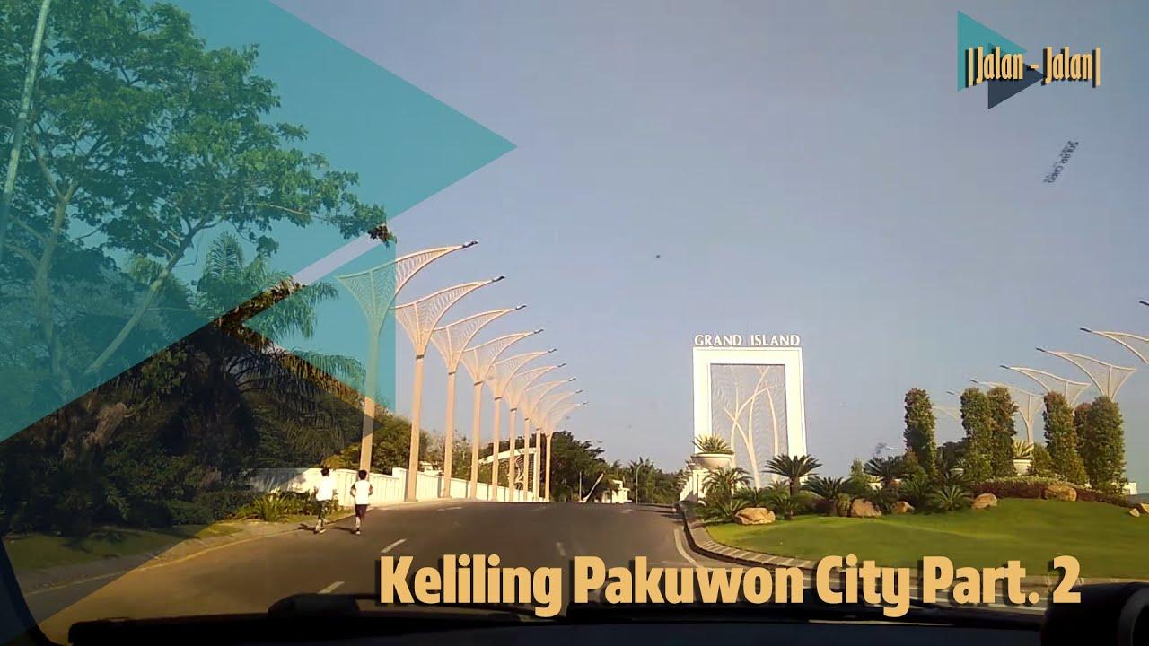 | Jalan-Jalan | Pakuwon city , East Coast park,Long Beach ...