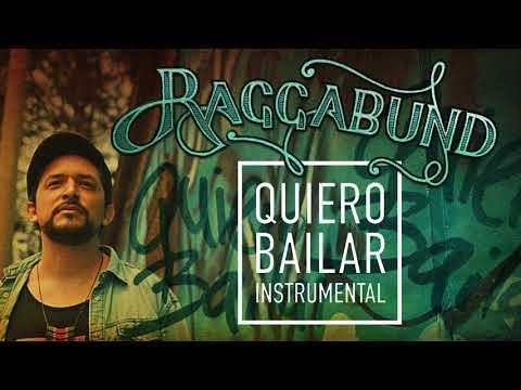 Raggabund - Quiero Bailar (Instrumental)