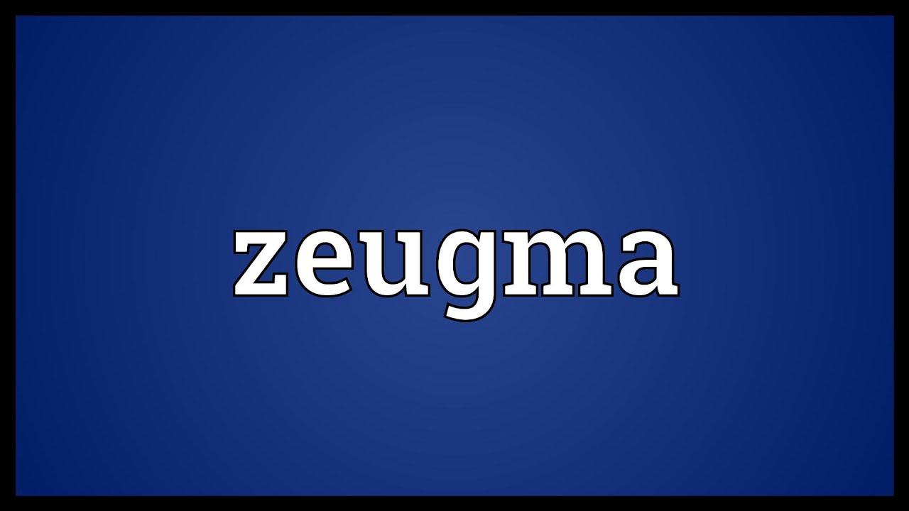 Zeugma Meaning Youtube